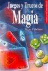 9788466206396: Juegos y trucos de magia/ Games and Magic Tricks (Tecnicas De Aprendizaje/ Learning Techniques) (Spanish Edition)