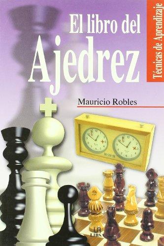 9788466206433: El Libro del Ajedrez (Técnicas de Aprendizaje)