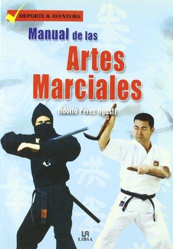 Manual de las artes marciales / Manual: Perez Agusti, Adolfo