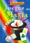 9788466206563: Juegos de magia - minimagia