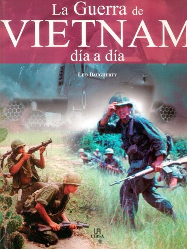 9788466207751: Guerra de Vietnam dia a dia / The Vietnam War (Spanish Edition)