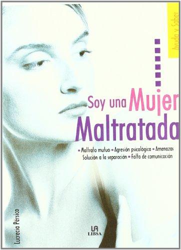 9788466207942: Soy Una Mujer Maltratada/ I'm an Abused Woman