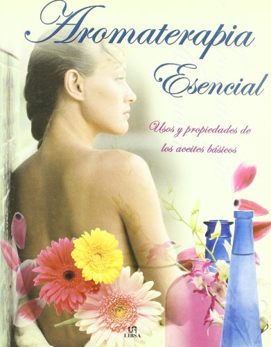 9788466208031: Aromaterapia esencial