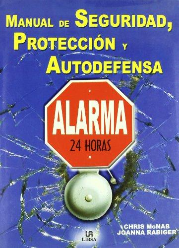 9788466208086: Manual de Seguridad, Protección y Autodefensa (Manuales)