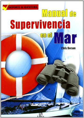 Manual de supervivencia en el mar: Beeson, Chris