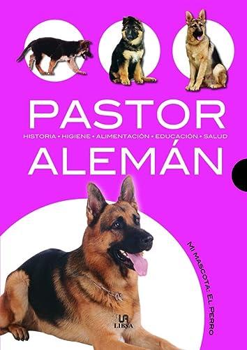 9788466209038: Pastor aleman / German Shepherd (Mi Mascota El Perro) (Spanish Edition)