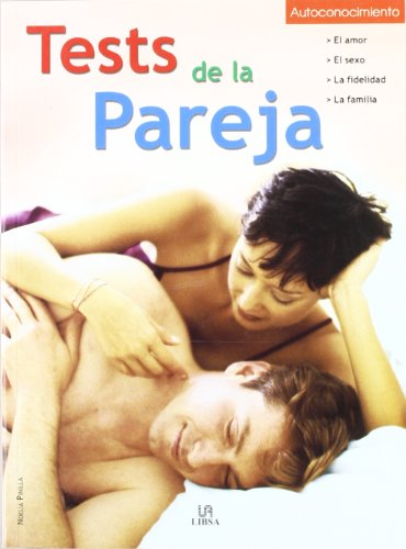Tests de La Pareja (Spanish Edition): Pinilla, Noelia
