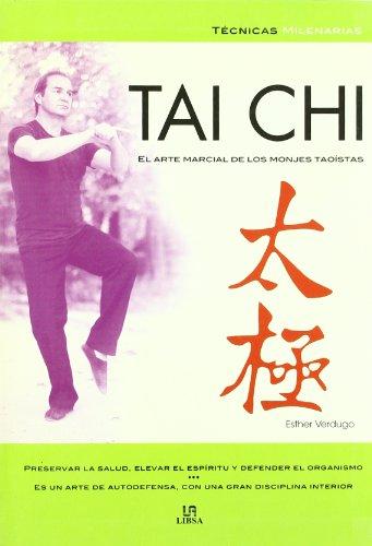 9788466209267: Tai Chi: El Arte Marcial De Los Monjes Taoistas (Spanish Edition)