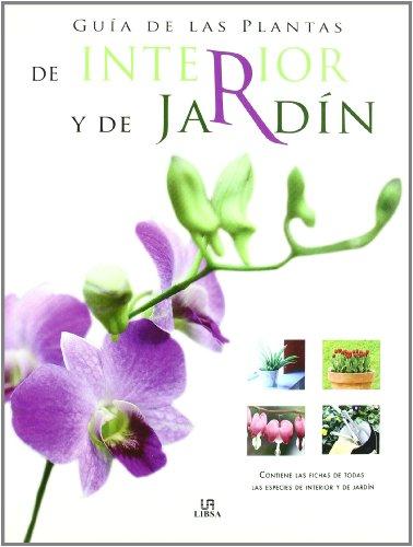 9788466210225: Guia de las plantas de interior y de jardin/ Indoor and Garden Plant Guide (Spanish Edition)