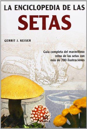 9788466210300: Enciclopedia de las setas, la (Enciclopedias (libsa))