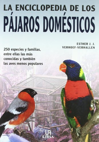 9788466210317: La Enciclopedia De Los Pajaros Domesticos