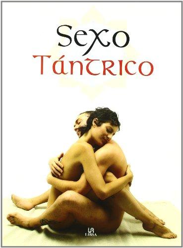 9788466210607: Sexo Tantrico/ Tantric Sex (Spanish Edition)