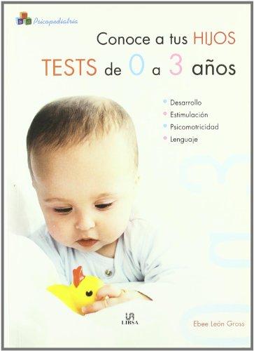 Conoce a tus hijos: tests de 0: León Gross, Isabel