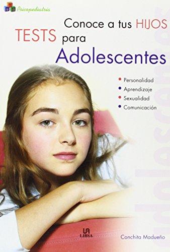 9788466210652: Conoce a tus Hijos. Tests para Adolescentes (Psicopediatría)