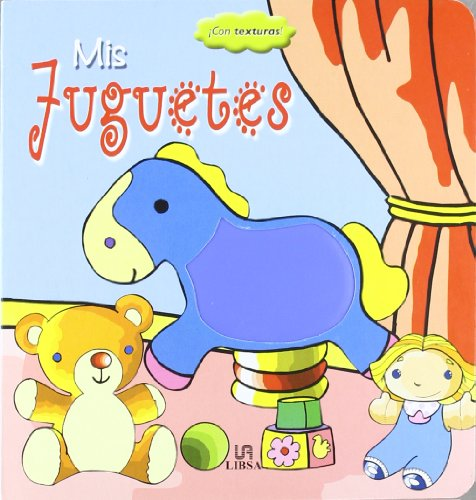 9788466210911: Mis juguetes / My Toys (Texturas / Textures) (Spanish Edition)