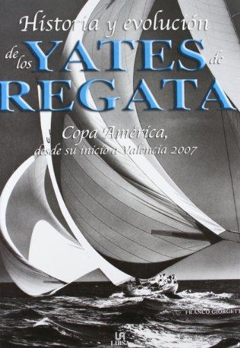 9788466211116: Historia y evolución de los yates de regata Copa de América