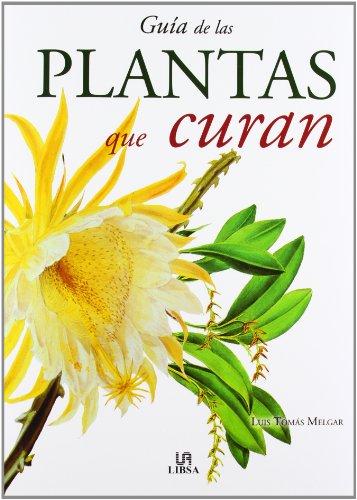 9788466211239: Guia de las plantas que curan/ Healing Plant Guide (Spanish Edition)