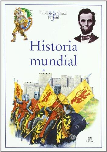 HISTORIA MUNDIAL -B.Visual Juvenil-: LIBSA,