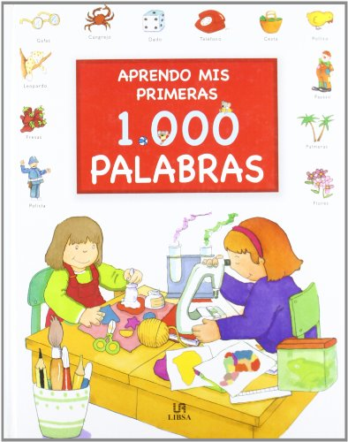 9788466211772: Aprendo Mis Primeras 1000 Palabras / I Learn My First 1000 Words (Spanish Edition)