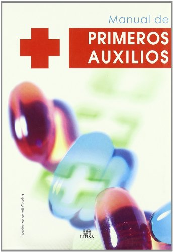Manual de primeros auxilios/ First Aid Manual: Covisa, Javier Vendrell
