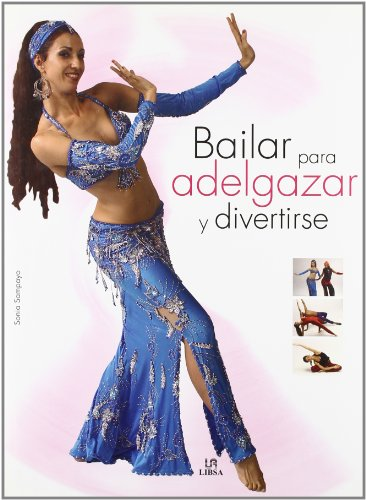 9788466212076: Bailar Para Adelgazar Y Divertirse/ Dancing for Entertainment and Weight Loss (Spanish Edition)
