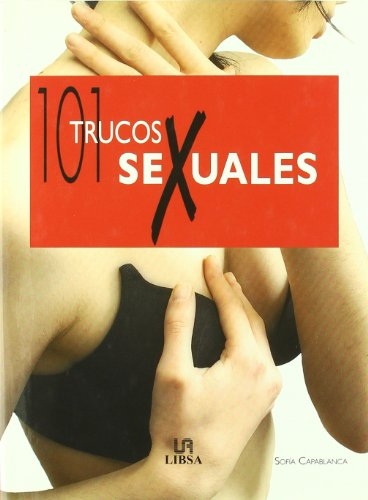 9788466212137: 101 Trucos Sexuales/ 101 Sexual Tricks (Spanish Edition)