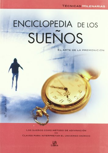 9788466212182: Enciclopedia De Los Suenos / Encyclopedia of Dreams (Tecnicas Milenarias / Millenial Techniques) (Spanish Edition)