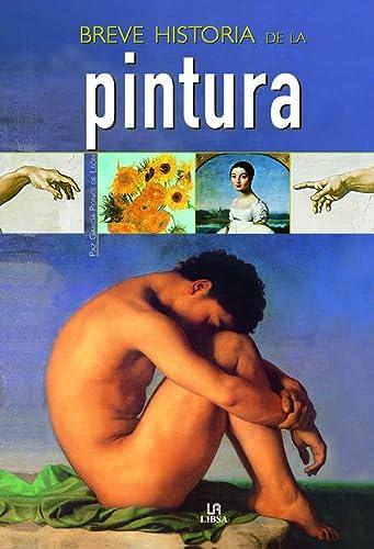 9788466212519: Breve Historia De La Pintura/ Brief History of Painting