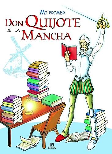 9788466212540: Mi Primer Don Quijote de la Mancha/ My First Don Quijote de la Mancha (Spanish Edition)