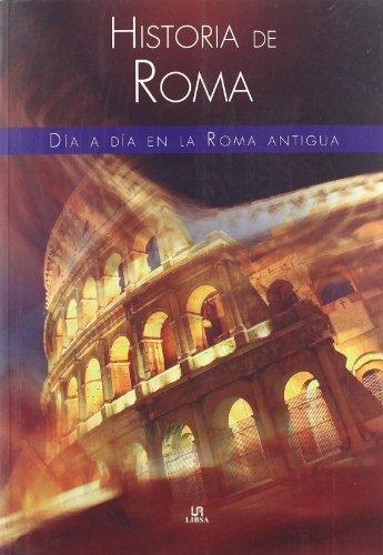 Historia de Roma/ History of Rome: Dia: Sanchez, Jose A