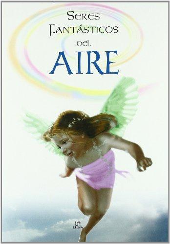 9788466213318: Seres fantasticos del aire (Seres Fantasticos / Fantastic Beings)