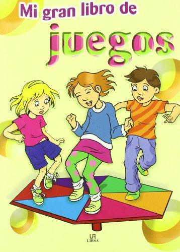 Mi gran libro de juegos/ My Big Book of Games (Hardback) - Blanca Castillo, Fernando Martinez, Araceli Fernandez Vivas
