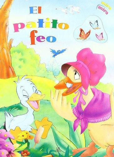 9788466213585: El Patito Feo/ The Ugly Duckly (Mira, Mira/ Look, Look) (Spanish Edition)