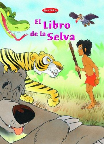 9788466213967: LIBRO DE LA SELVA - PEQUECLASICOS