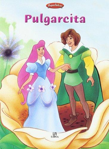 9788466214025: Pulgarcita (Pequeclásicos)