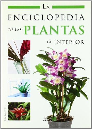 9788466214124: La enciclopedia de las plantas de interior/ The houseplants encyclopedia (Spanish Edition)