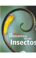 9788466214469: La gran enciclopedia de los insectos/ The New Encyclopedia of Insects and Their Allies (Spanish Edition)