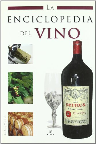 9788466214513: La enciclopedia del vino / The Wine Encyclopedia (La Enciclopedia / the Encyclopedia) (Spanish Edition)