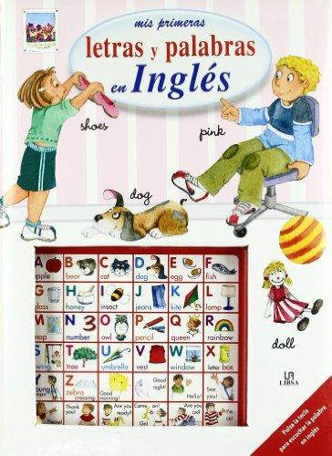 Mis primeras letras y palabras en ingles/: Equipo Editorial Libsa