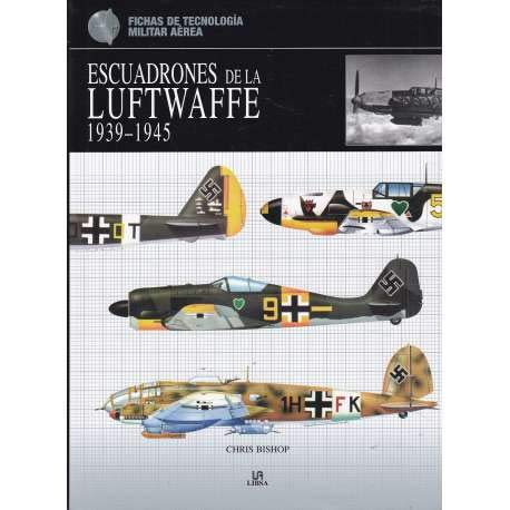 9788466214841: Escuadrones De La Luftwaffe/ Squadrons of the Luftwaffe (Spanish Edition)