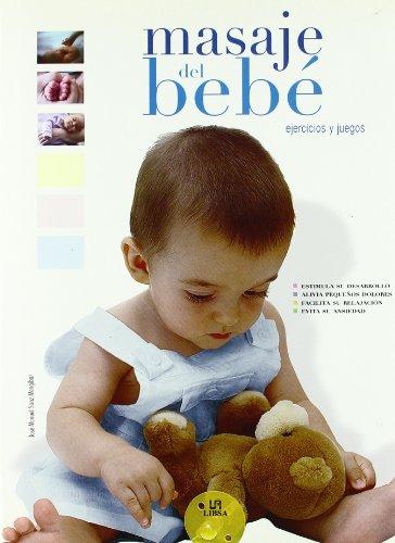 9788466215299: Masaje del bebe/ Baby Massage: Ejercicios y juegos/ Exercises and Games (Spanish Edition)