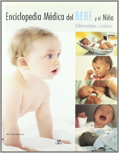 9788466215503: Enciclopedia medica del bebe y el nino / The Baby and Toddler Health Guide (Spanish Edition)
