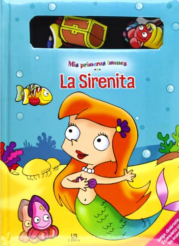 9788466215787: La sirenita / The Little Mermaid (Mis primeros imanes / My first magnets) (Spanish Edition)
