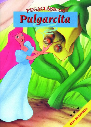 9788466215909: Pulgarcita (Pegaclásicos)