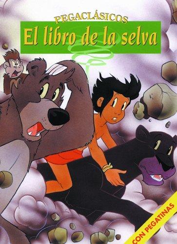 9788466216135: El Libro de la Selva (Pegaclásicos)