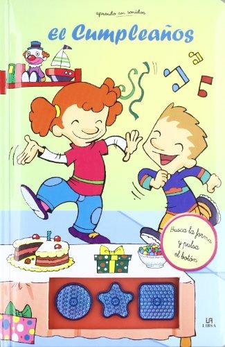9788466216340: El cumpleanos/ Birthdays (Aprendo Con Sonidos/ Learning Through Sounds) (Spanish Edition)