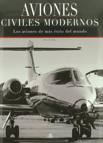 9788466216456: Aviones civiles modernos / Civil Aircraft Today (Spanish Edition)
