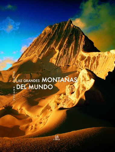 9788466216579: Las grandes montanas del mundo / The big mountains of the world (Spanish Edition)