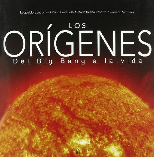 9788466216586: Los origenes/ The origins: Del Bing Bang a La Vida (Spanish Edition)