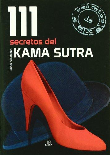 9788466217156: 111 secretos del Kama Sutra/ 111 Kama Sutra Secrets (111 Secretos de sexo) (Spanish Edition)